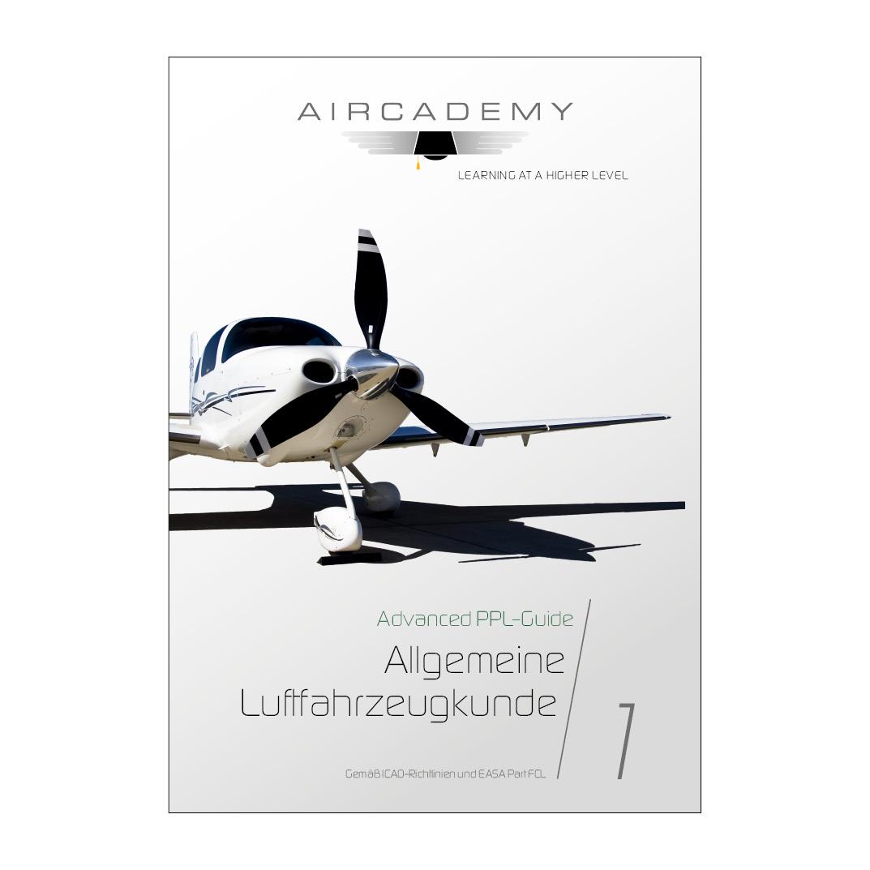 Advanced PPL-Guide | Allgemeine Luftfahrzeugkunde  -  Band 1