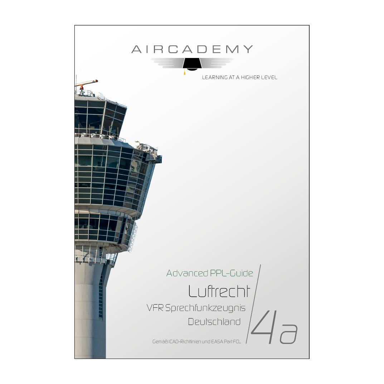 Advanced PPL-Guide: Luftrecht Deutschland -  Band 4a
