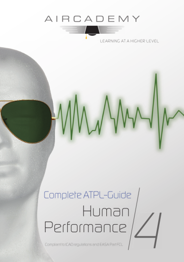 Volume 4: Human Performance - Complete ATPL-Guide
