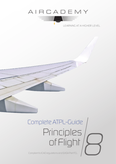Volume 8: Principles of Flight - Complete ATPL-Guide