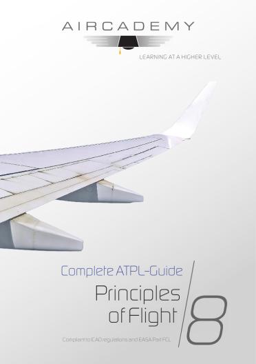 Volume 8: Principles of Flight - Complete ATPL-Guide