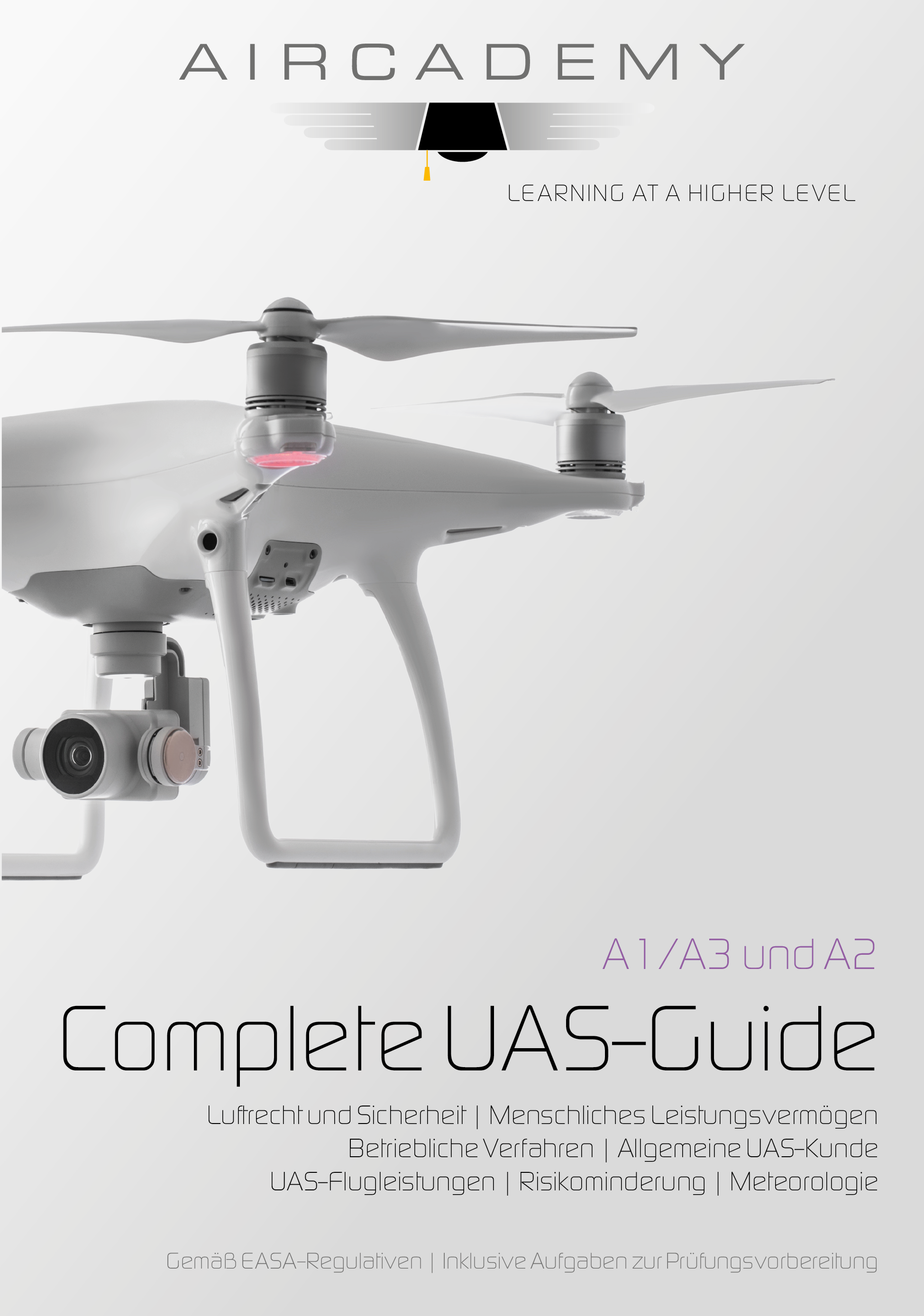 Aircademy Complete UAS Guide