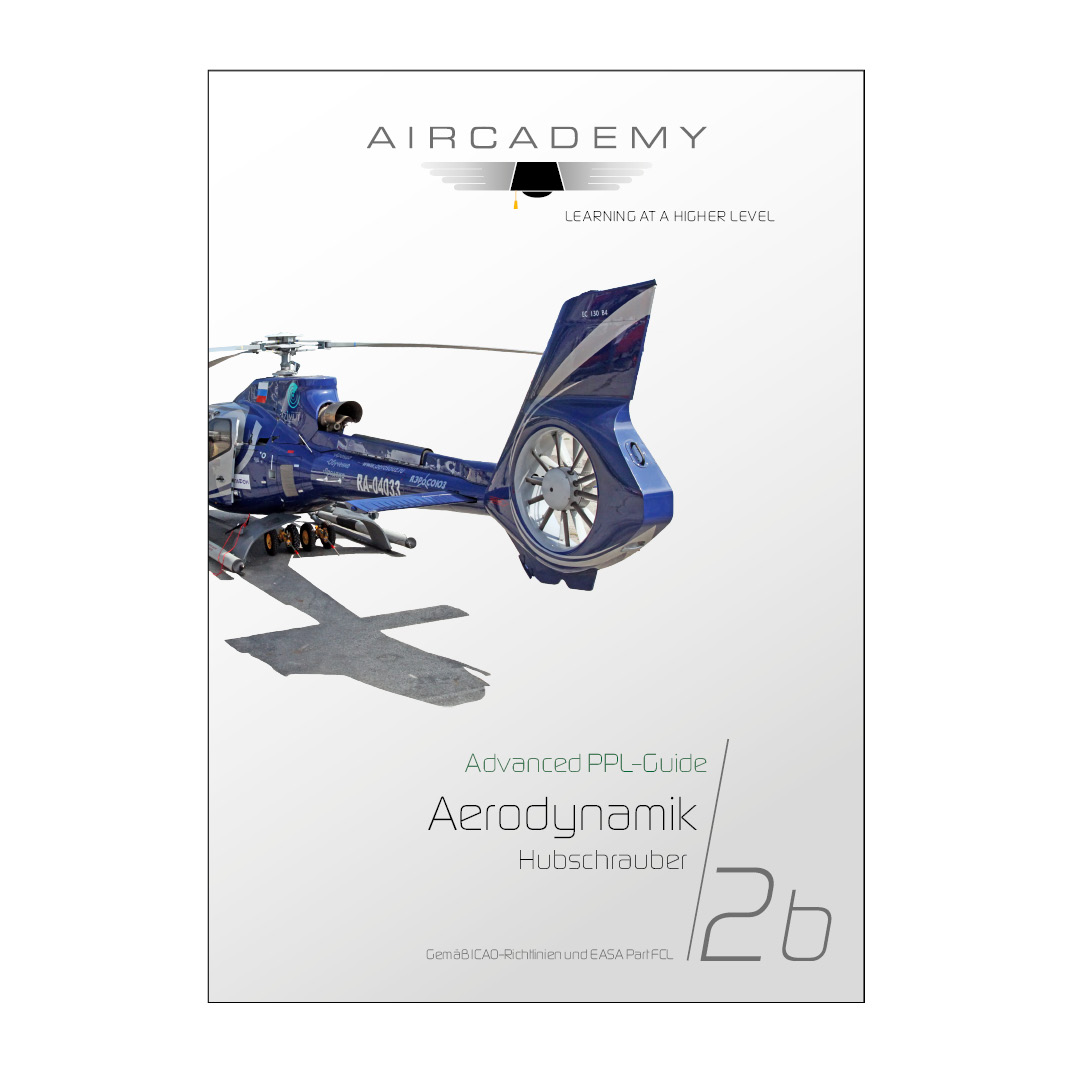 Advanced PPL-Guide - Aerodynamik Hubschrauber Band 2b