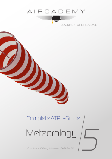Volume 5: Meteorology - Complete ATPL-Guide