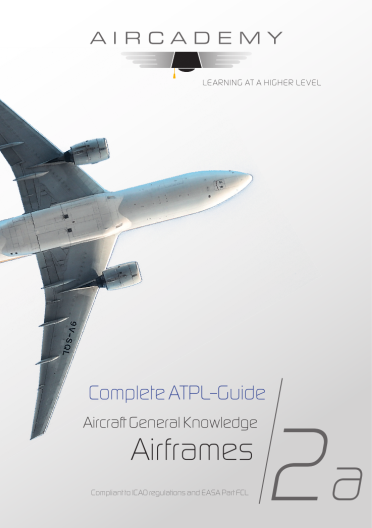 Volume 2a: Aircraft General Knowledge (Airframes) - Complete ATPL-Guide