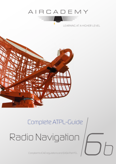 Volume 6b: Radio Navigation - Complete ATPL-Guide