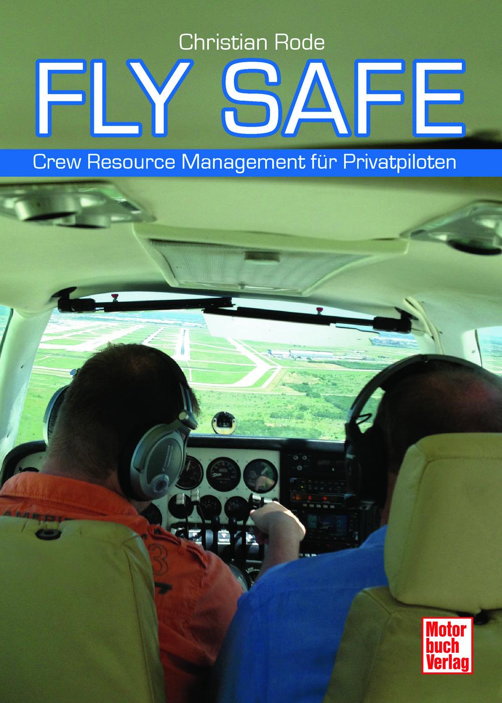Buch Fly Safe - Crew Resource Management für Privatpiloten