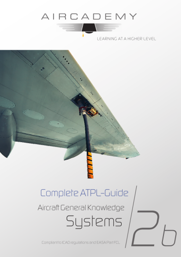 Volume 2b: Aircraft General Knowledge (Systems) - Complete ATPL-Guide
