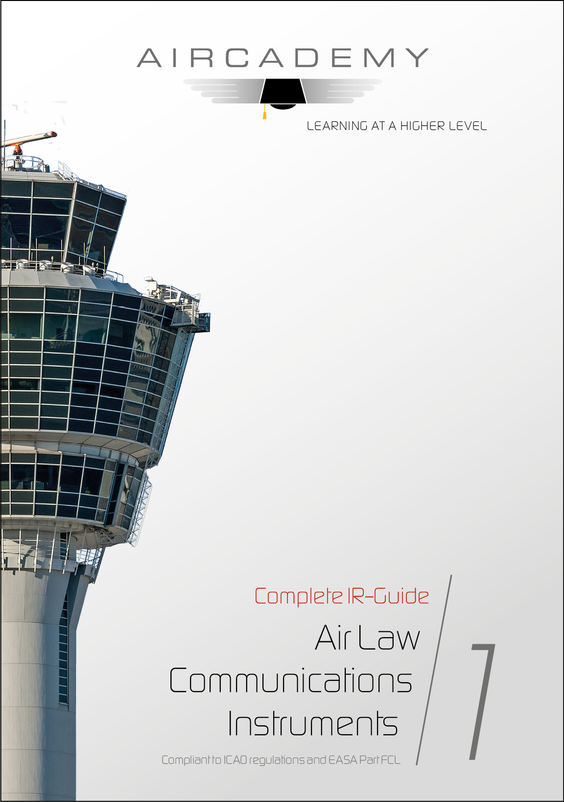 Air Law, Communications & Instruments - Complete IR-Guide Volume 1