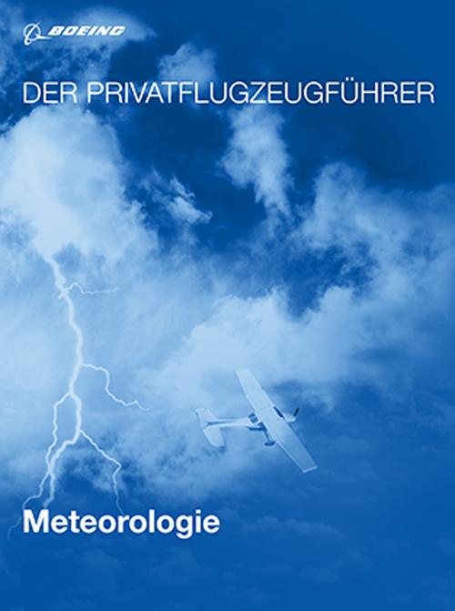 Der Privatflugzeugführer: Meteorologie