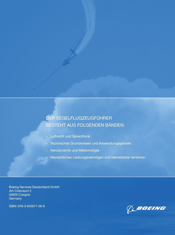Lehrbuch - Der Segelflugzeugführer: Aerodynamk und Meteorologie