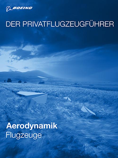 Der Privatflugzeugführer: Aerodynamik Flugzeuge